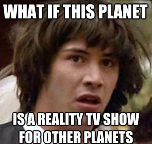 conspiracy-keanu-reality-tv-planet